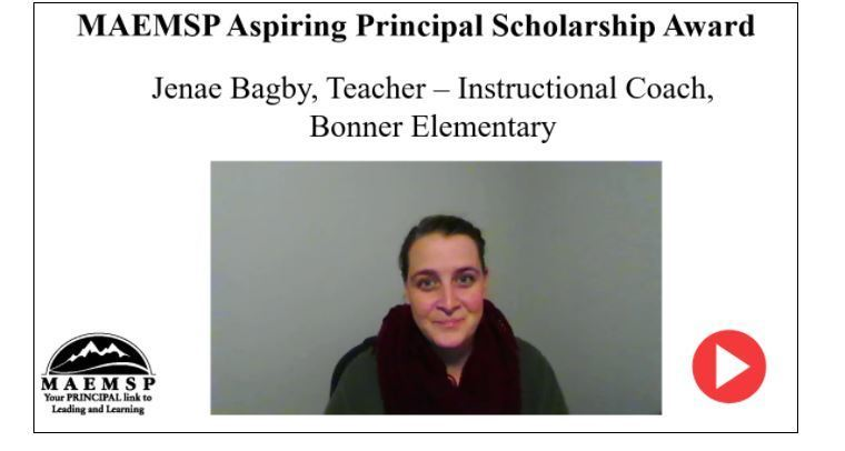 Bonner Elementary' s  instructional coach, Mrs. Bagby, wins the MAEMSP Aspiring Principal  scholarship award.
